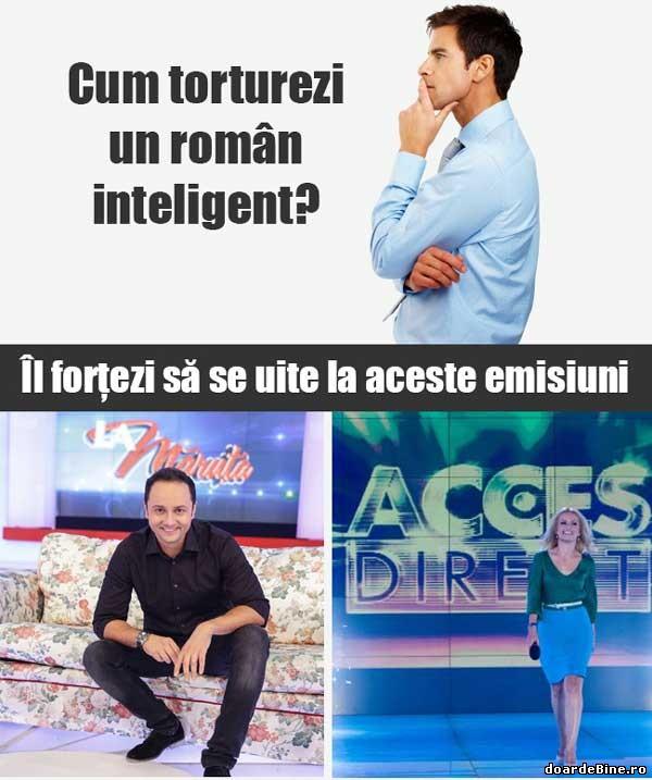 Cum torturezi un român inteligent